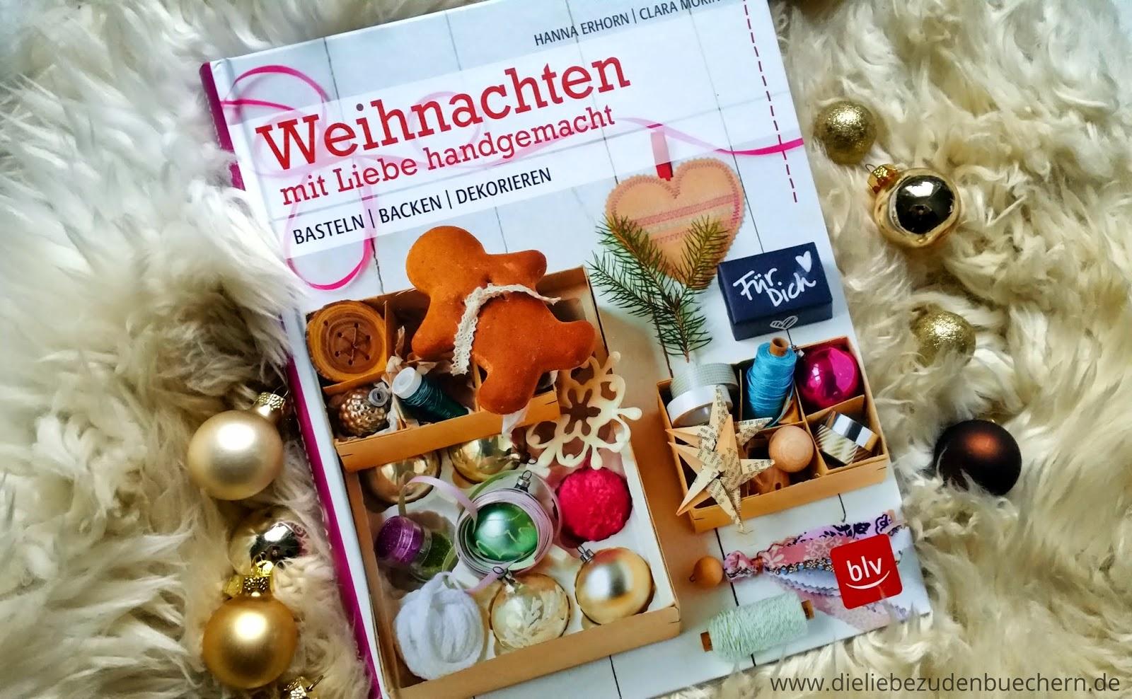 Weihnachten – mit Liebe handgemacht\' von Hanna Erhorn und Clara ...